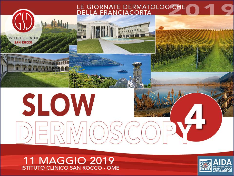 Slow Dermoscopy 4